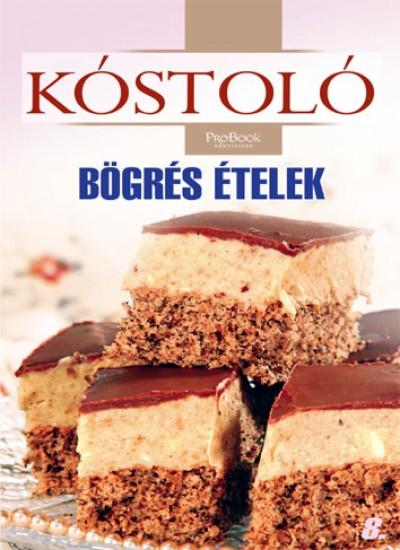 Jámbor Mariann  (Szerk.) - Bögrés ételek - Kóstoló 8.