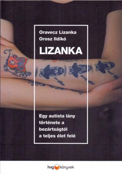Oravecz Lizanka - Orosz Ildikó - Lizanka