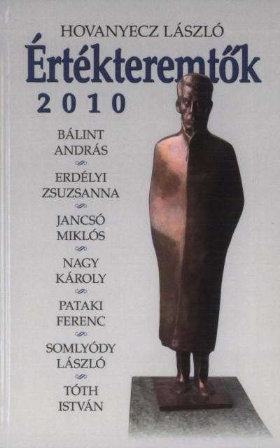 Hovanyecz László - Értékteremtők 2010