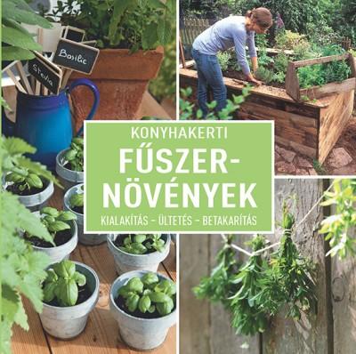 Dirk Mann - Konyhakerti fűszernövények