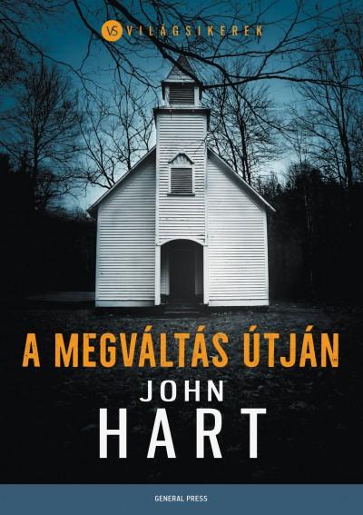 John Hart - A megváltás útján