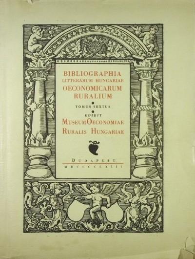 - A magyar mezőgazdasái szakirodalom könyvészete VI. (1920-1935)