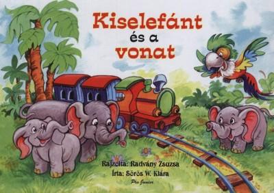 Sörös W. Klára - Kiselefánt és a vonat