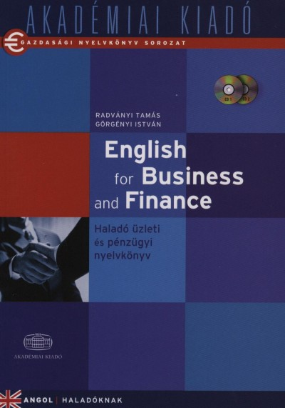 Görgényi István - Radványi Tamás - English for Business and Finance