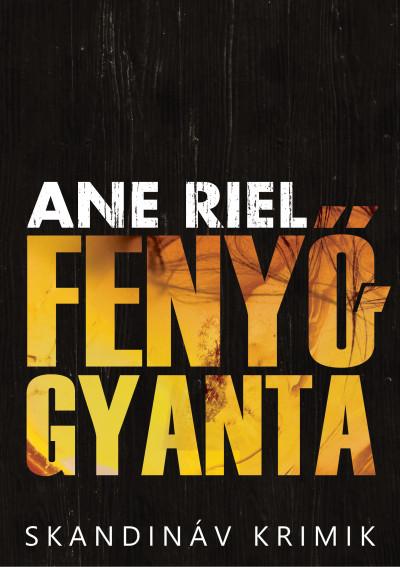 Ane Riel - Fenyőgyanta
