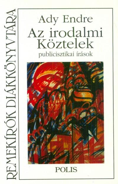 Ady Endre - Az irodalmi Köztelek