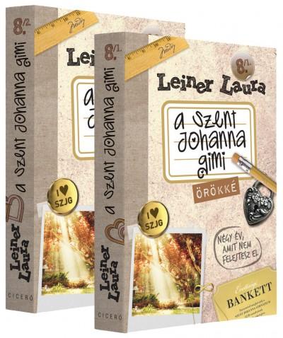 Leiner Laura - A Szent Johanna gimi 8. 1-2. - Örökké