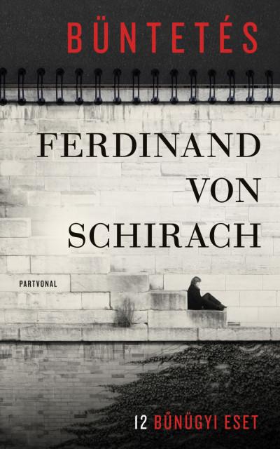 Ferdinand Von Schirach - Büntetés