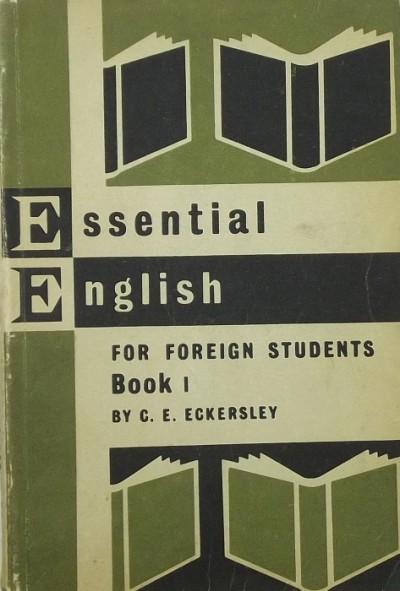 C. E. Eckersley - Essential English I.