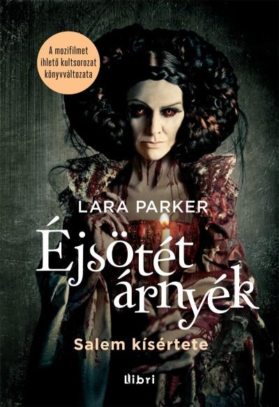 Lara Parker - Éjsötét árnyék - Salem kísértete