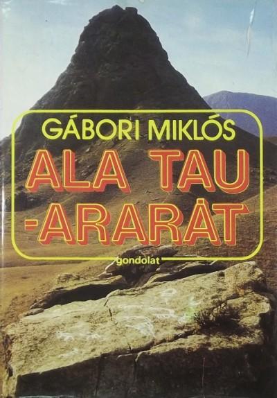 Gábor Miklós - Ala Tau-Ararát