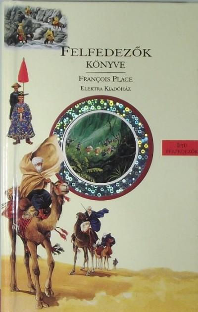 Francois Place - Felfedezők könyve