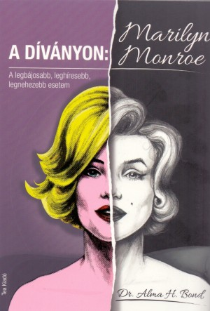 Dr. Alma H. Bond - A d�v�nyon: Marilyn Monroe