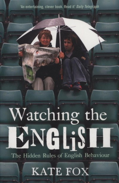 Kate Fox - Watching the English
