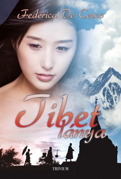 Frederica De Cesco - Tibet lánya
