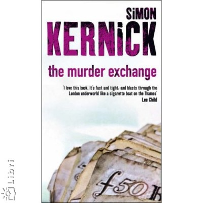 Simon Kernick - The Murder Exchange