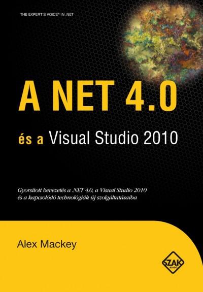 Alex Mackey - A NET 4.0 és a Visual Studio 2010