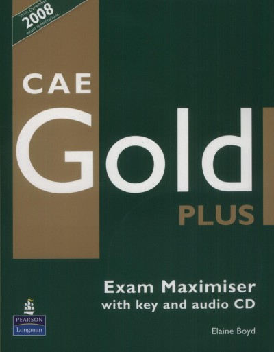 Elaine Boyd - CAE Gold Plus - Exam Maximiser with key and audio CD