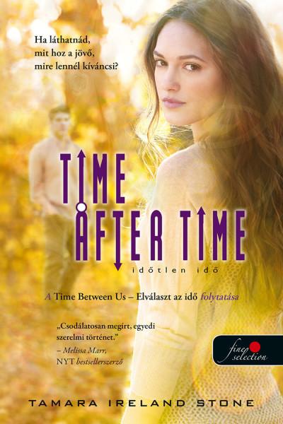 Tamara Ireland Stone - Time After Time - Időtlen idő