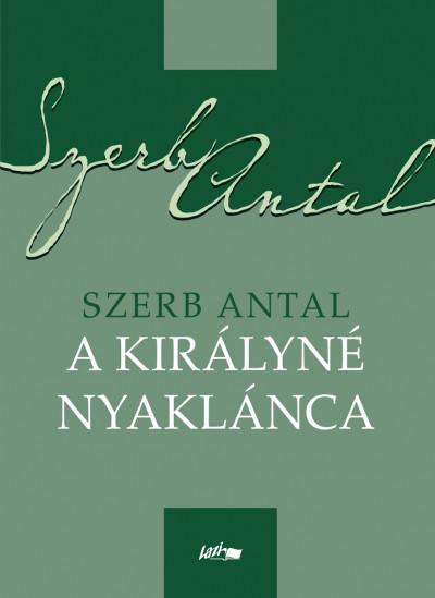 Szerb Antal - A királyné nyaklánca