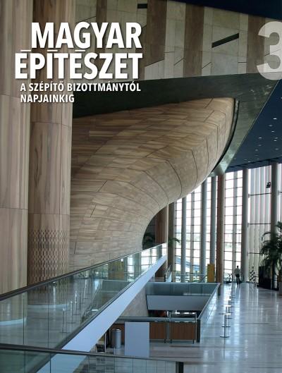 Ritoók Pál  (Szerk.) - Magyar építészet 3.