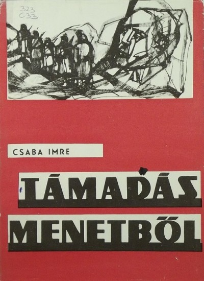 Csaba Imre - Támadás menetből