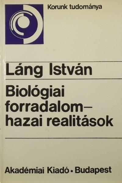 Láng István - Biológiai forradalom - hazai realitások