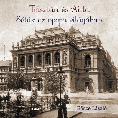 Eősze László - Trisztán és Aida