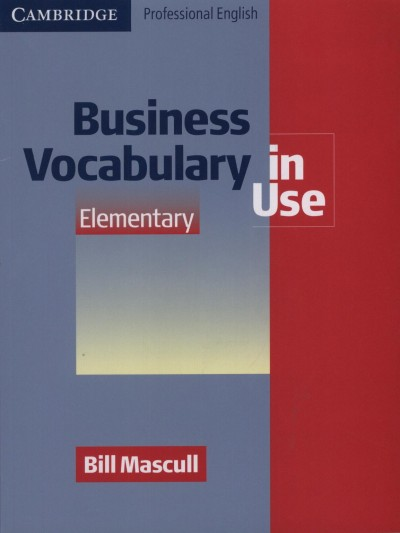 Bill Mascull - Business Vocabulary in Use - Elementary