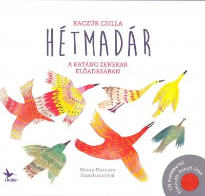 Kaczúr Csilla - Hétmadár (CD-s könyv)