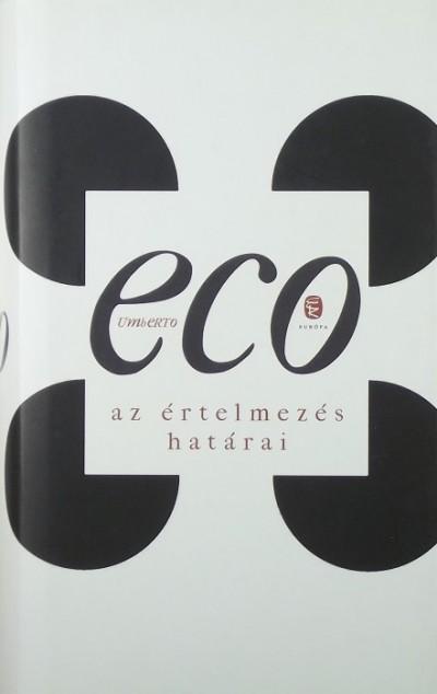 Umberto Eco - Az értelmezés határai