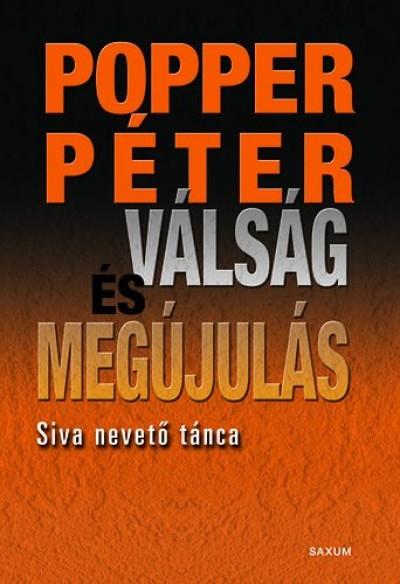 Popper Péter - Válság és megújulás kívül és belül