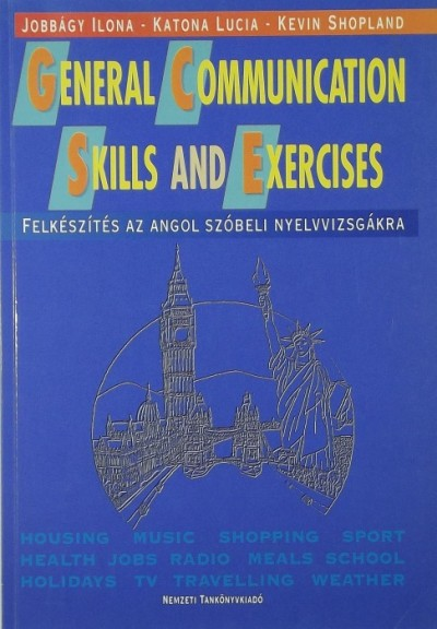Jobbágy Ilona - Dr. Katona Lucia - Kevin Shopland - General Communication Skills and Exercises