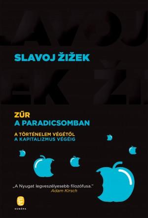 Slavoj Zizek - Z�r a Paradicsomban