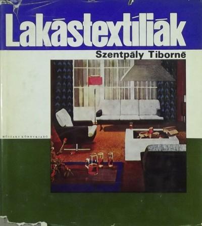Szentpály Tiborné - Lakástextíliák