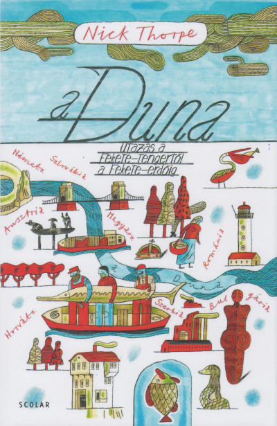 Nick Thorpe - A Duna