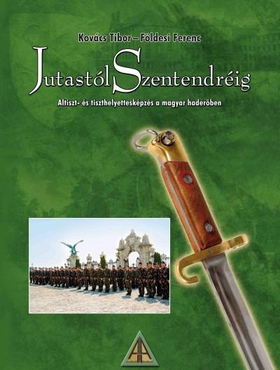 Földesi Ferenc - Kovács Tibor - Jutastól Szentendréig