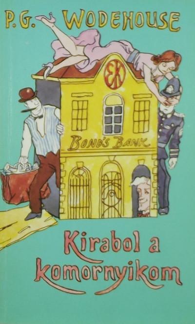 P. G. Wodehouse - Kirabol a komornyikom