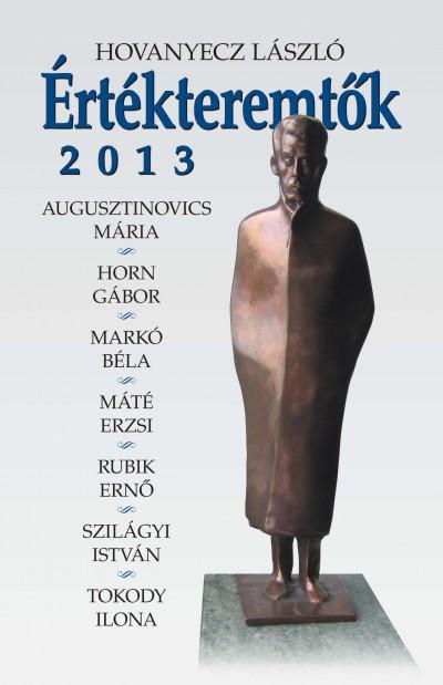 Hovanyecz László - Értékteremtők 2013