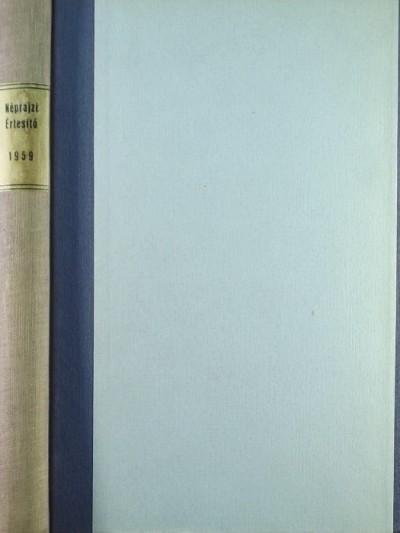 Szolnoky Lajos  (Szerk.) - Néprajzi Értesítő XLI. 1959.