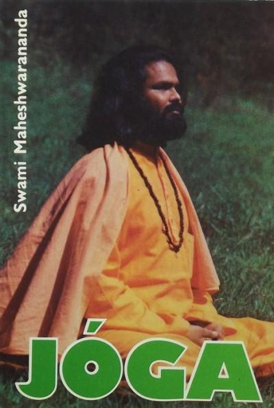 Swami Maheshwarananda Paramhans - Jóga