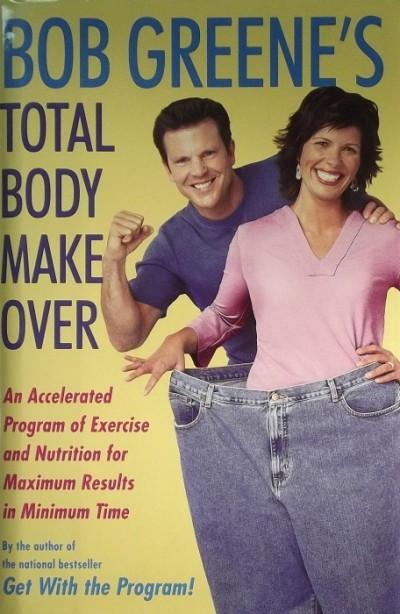 Bob Greene - TOTAL BODY MAKE OVER