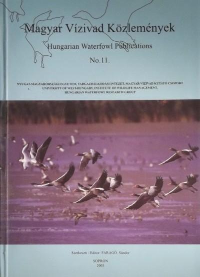 Faragó Sándor  (Szerk.) - Magyar Vízivad Közlemények - Hungarian Waterfowl Publications No.11.