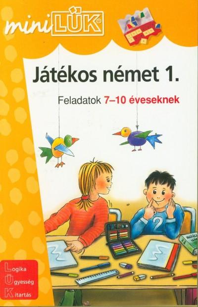 - Játékos német 1. - Feladatok 7-10 éveseknek