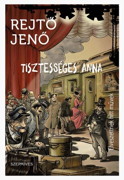 Rejtő Jenő - Tisztességes Anna