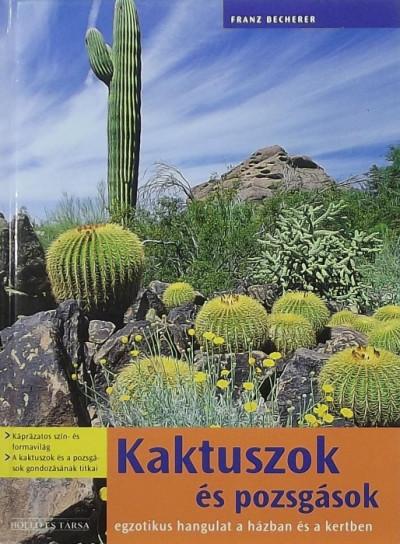 Franz Becherer - Kaktuszok és pozsgások