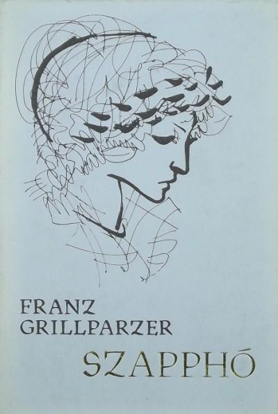 Franz Grillparzer - Szapphó