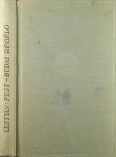 Lestyán Sándor - Pest-Budai regélő
