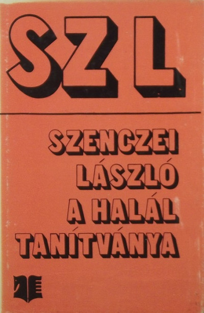 Szenczei László - A halál tanítványa