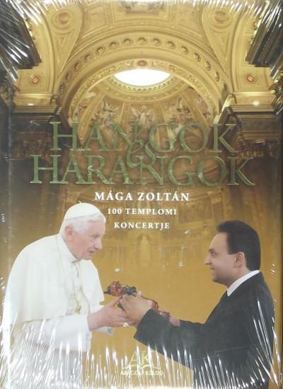 Mága Zoltán - Hangok és harangok